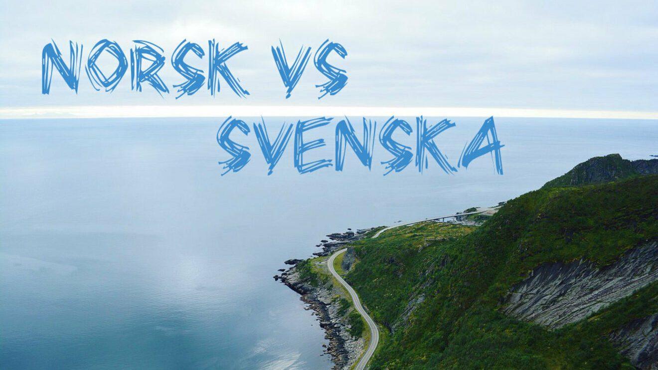 Norsk vs Svenska: сравнение языков